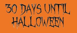 30 Days Until Halloween